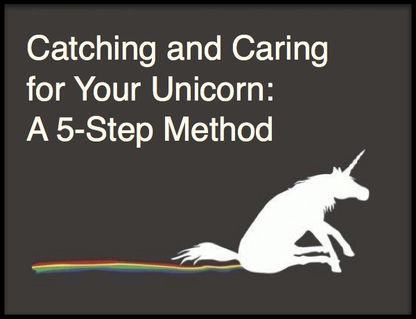 Capture and Care of Your Unicorn