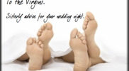 To the Virgins: Sisterly Advice for Your Wedding Night