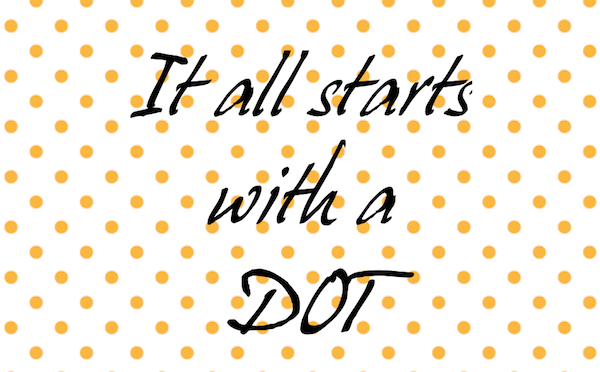 It All Starts With a Dot